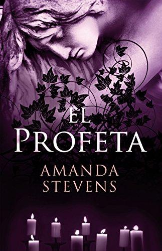 El profeta (La reina del cementerio nº 3) por Amanda Stevens