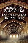 Los herederos de la tierra par Falcones