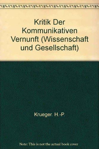 Wissenschaft Und Gesellschaft Band 27: Kritik der Kommunikativen Vernunft