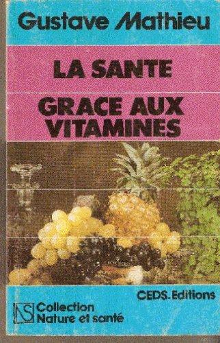 La Santé grâce aux vitamines