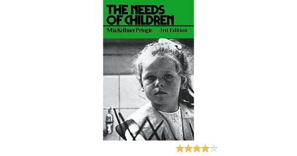 the needs of children pringle m k