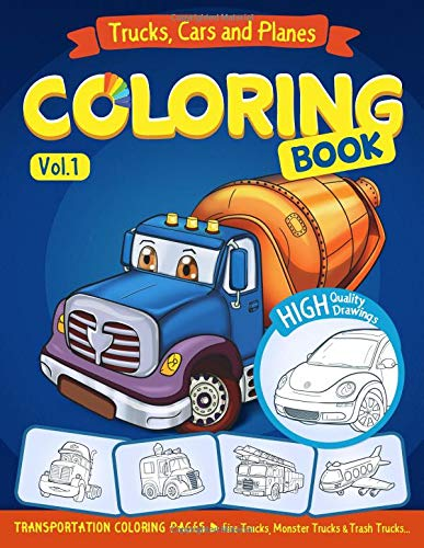 Trucks, Planes and Cars Coloring Book: Cars coloring book for kids & toddlers - activity books for preschooler - coloring book for Boys, Girls, Fun, ... 1 (Cars coloring book for kids ages 2-4 4-8) por Ann Rainbow