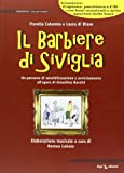 Il barbiere di Siviglia. Con CD Audio