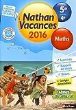 Nathan Vacances Maths - De la 5e vers la 4e