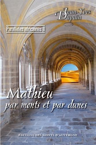 Mathieu par monts et par dunes