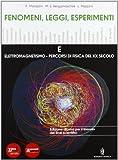 Fenomeni, leggi, esperimenti. Con percorsi interdisciplinari. Per le Scuole superiori. Con DVD-ROM. Con espansione online: 3
