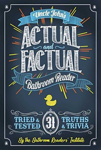 Uncle John's Actual and Factual Bathroom Reader (Uncle John's Bathroom Reader Annual) (English Edition)