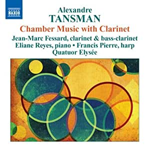 Tansman - Chamber Music with Clarinet