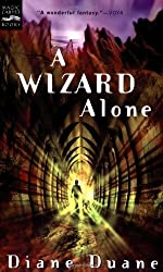 A Wizard Alone: The Sixth Book in the Young Wizards Series by Diane Duane (2003-10-01)