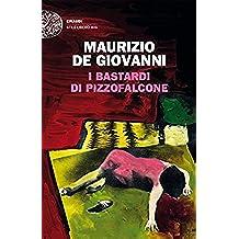 I Bastardi di Pizzofalcone (Einaudi. Stile libero big) (Italian Edition)