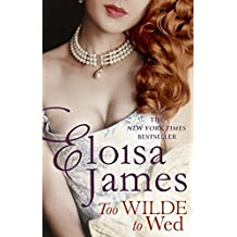 Too Wilde to Wed (Wildes of Lindow Castle Book 2)