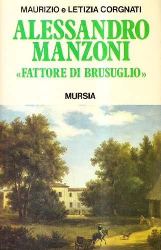 Alessandro Manzoni fattore di Brusuglio