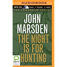 The Night is for Hunting by John Marsden (2014-09-16)