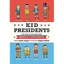 Kid Presidents (Kid Legends)