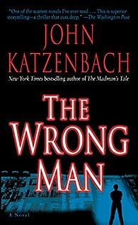 The Wrong Man par John Katzenbach