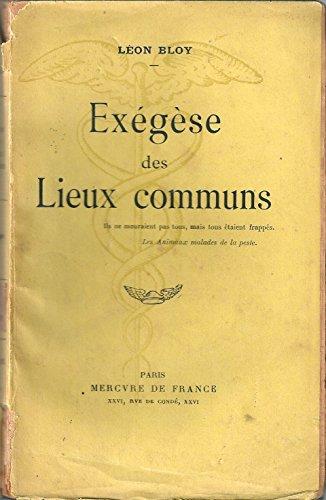 Exégèse des lieux communs par Bloy Léon