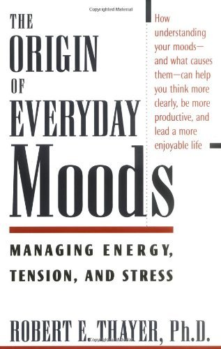 the-origin-of-everyday-moods-managing-energy-tension-and-stress-managing-energy-tension-and-stress