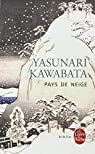 Pays de neige par Kawabata