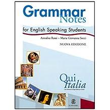 Qui Italia: Grammar Notes for English Speaking Students