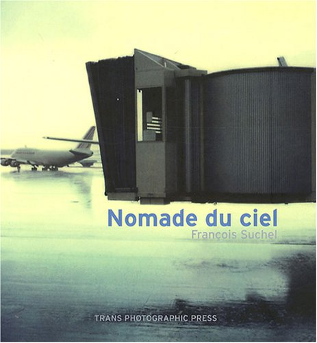 Nomade du ciel par François Suchel