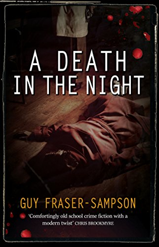 A Death in the Night: Book 4 in the bestselling Hampstead Murders series by [Fraser-Sampson, Guy]