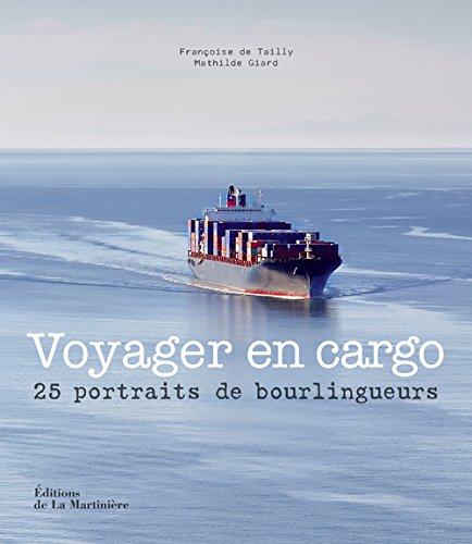 Voyager en cargo par Françoise de Tailly, Mathilde Giard