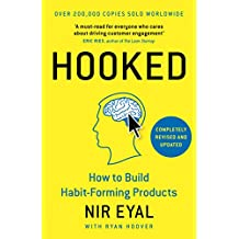 Hooked : How to Build Habit-Forming Products By Eyal Nir - Hardcover