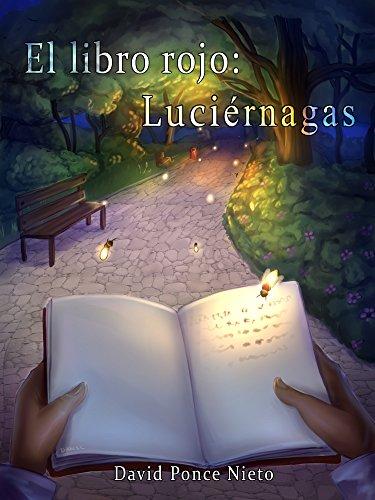 El libro rojo: Luciérnagas por David Ponce