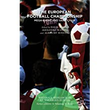 The European Football Championship: Mega-Event and Vanity Fair (Football Research in an Enlarged Europe)