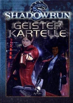 Shadowrun Geisterkartelle