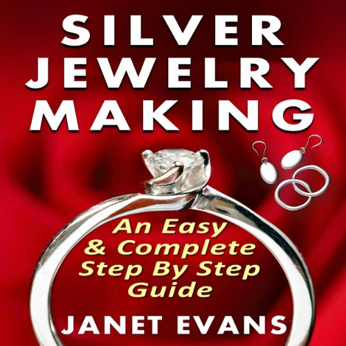 silver-jewelry-making-an-easy-complete-step-by-step-guide