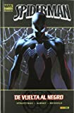 Spiderman. De Vuelta Al Negro (Marvel Deluxe - Spiderman)