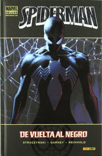 SPIDERMAN de vuelta al negro de Steraczynski - Garney - Reinhold. MARVEL Panini Comics, 2014