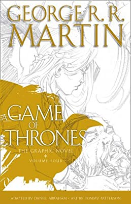 A Game of Thrones: Graphic Novel, Volume Four