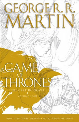 A Game Of Thrones. Graphic Novel - Volume 4 (A Song of Ice and Fire)