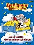Benjamin Blümchen Gutenacht-Geschichtenbuch: Meine liebsten Gutenachtgeschichten