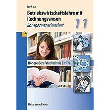 Betriebswirtschaftslehre mit Rechnungswesen: Kompetenzorientiert - Klasse 11