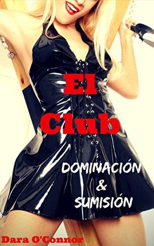 El Club: Dominación & Sumisión