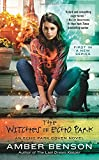 The Witches of Echo Park (Echo Park Coven Novel)