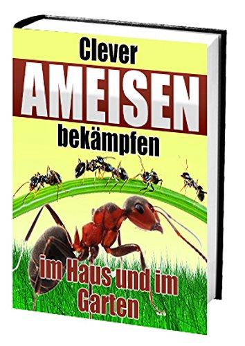 Clever Ameisen bekämpfen: Der digitale Kammerjäger zum Sofort-Download