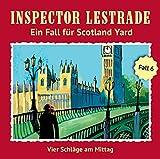 Inspector Lestrade: Folge 06: Vier Schläge am Mittag