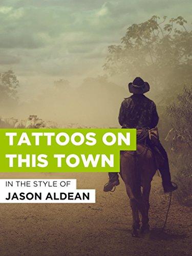 Tattoos On This Town im Stil von