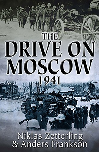 The Drive on Moscow, 1941 (English Edition)