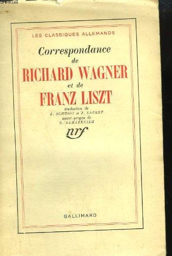 Correspondance de richard wagner et de franz liszt.