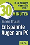 30 Minuten Entspannte Augen am PC (Amazon.de)