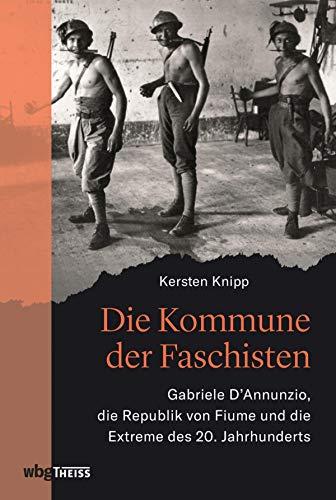 Die Kommune der Faschisten: Gabriele D