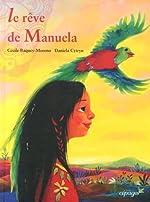 Le rêve de Manuela de Baquey-Moreno Cécile