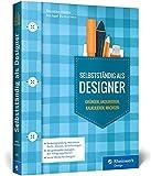 Selbstständig als Designer: Agentur gründen