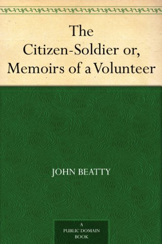 eBookStore Free Download: The Citizen-Soldier or, Memoirs of a Volunteer iBook