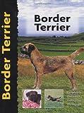 Border Terrier (Pet love) by Penelope Ruggles-Smythe (2000-01-01)